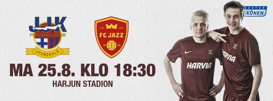 JJK - FC Jazz maanantaina 25.8. klo 18:30 Harjun stadionilla
