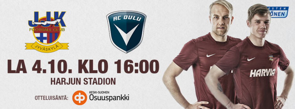 JJK - AC Oulu lauantaina 4.10. klo 16:00 Harjun stadionilla