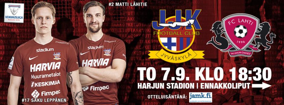 JJK - FC LAHTI 7.9. KLO 18:30