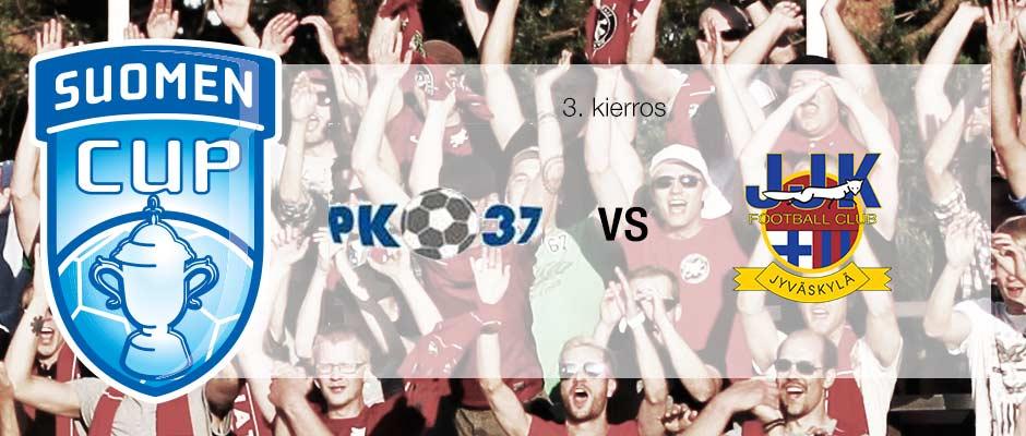 Suomen Cup 2014 kolmas kierros PK-37 vs JJK