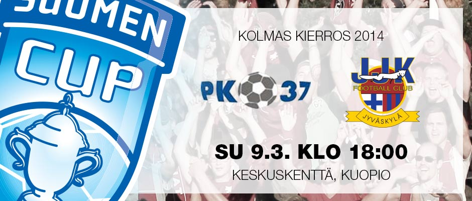 Suomen Cup 2014 3. kierros PK37 - JJK