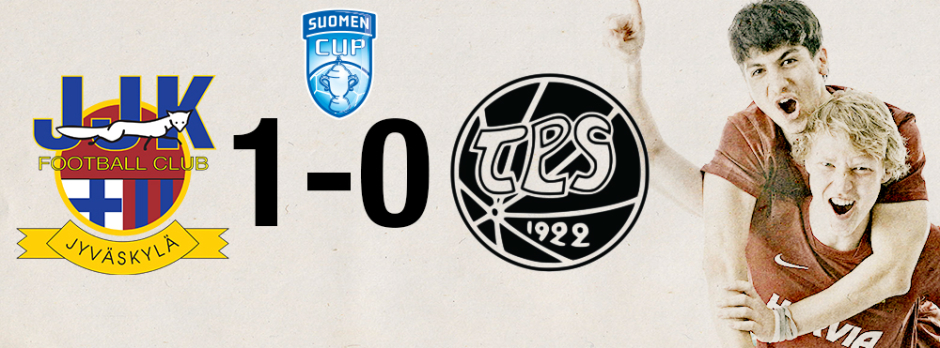 JJK - TPS 1-0 Suomen Cup