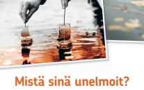 Keski-Suomen Osuuspankki - mistä sinä unelmoit?